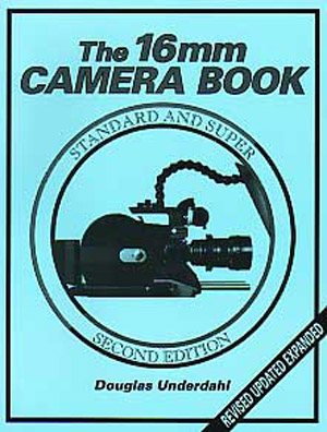 The 16mm Camera Book