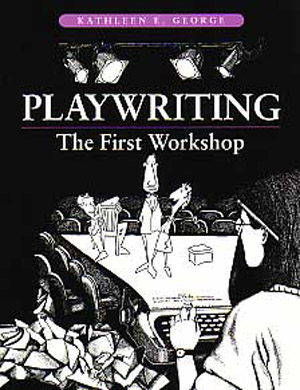 Playwriting The First Workshop